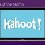 Tech of the month: Kahoot