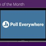 Tech of the Month: live polling apps