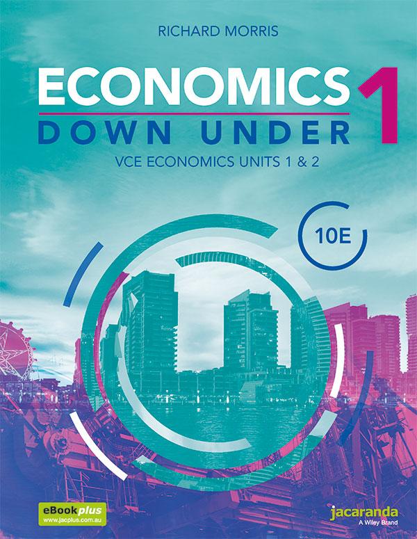 Economics Down Under 1 VCE Units 1 and 2