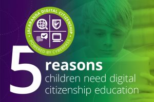 Five reasons children need digital citizenship education