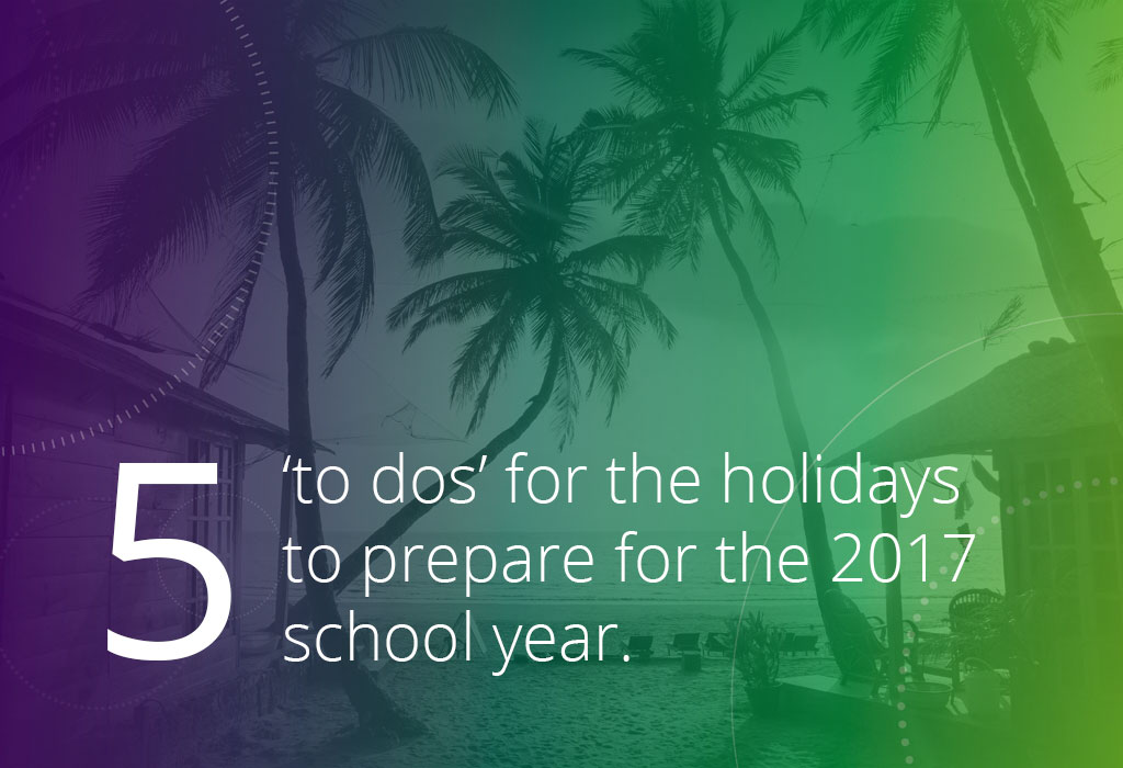 5 to dos for 2017 school year
