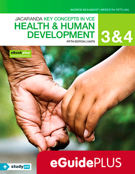 Jacaranda key concepts in VCE health and human development fifth edition 3 and 4 eGuidePlus