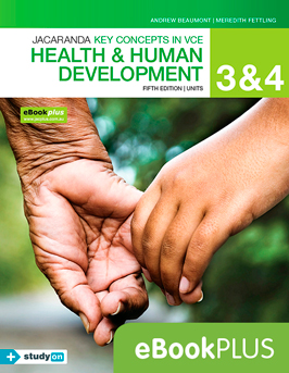 Jacaranda keyconcepts in VCE health and human development fifth edition units 3 and 4 eBookPlus