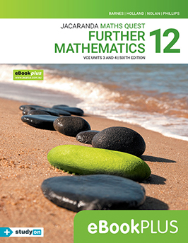 Maths Quest 12 Further Mathematics VCE Units 3 and 4 6e eBookPLUS