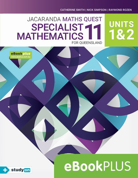 Maths Quest Queensland Specialist Mathematics 11 Units 1 + 2 eBookPLUS + studyON