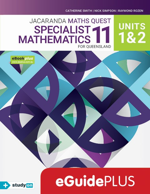 Maths Quest 11 Queensland Specialist Maths Units 1 2 eGuidePLUS