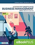 Key Concepts in VCE Business Management Units 1&2 5e eBookPLUS