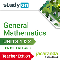 studyON Maths Quest 11 General Mathematics Units 1&2 QLD Teacher Edition