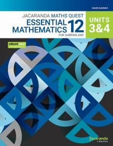 Jacaranda Maths Quest Essential Mathematics 12 For Queensland Units 3 & 4