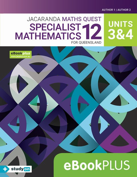 Maths Quest 12 Queensland Specialist Mathematics Units 3 4 eBookPLUS + studyON