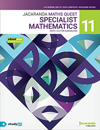 Jacaranda Maths Quest 11 Specialist Mathematics Units 1&2 QLD eBookPLUS & Print