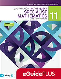 Jacaranda Maths Quest 11 Specialist Mathematics Units 1&2 QLD eGuidePLUS