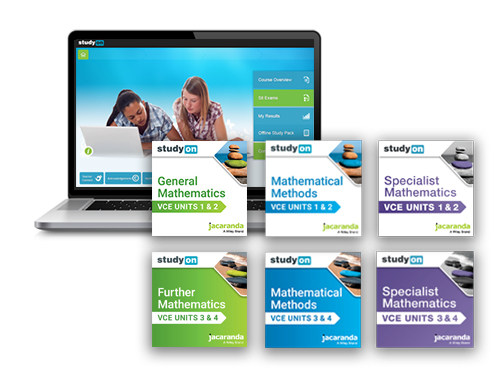 studyON - General Mathematics, Mathematical Methods, Specialist Mathematics - VCE Units 1&2 and 3&4