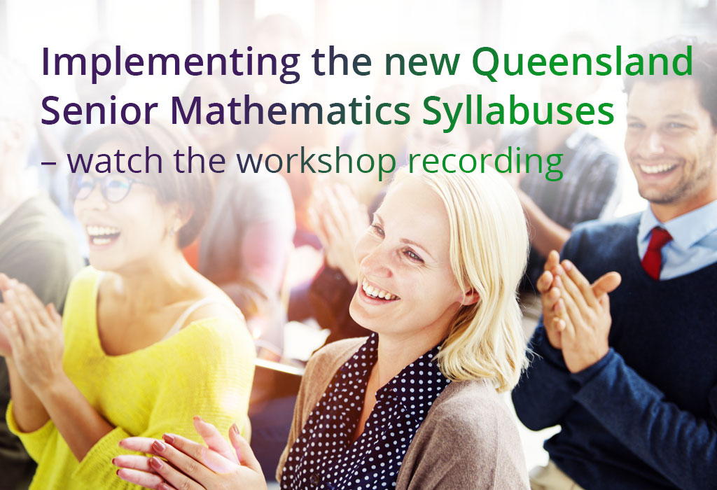 implementing-the-new-Queensland-Senior-Mathematics-Syllabuses-