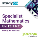 Specialist Mathematics Units 1&2 for Queensland studyON