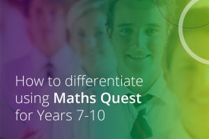 how to differentiate using maths quest years 7-10
