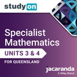 Specialist Mathematics Units 3&4 for Queensland studyON