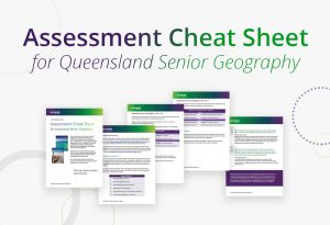 Assessment Cheat Sheet for Queensland Senior Geography