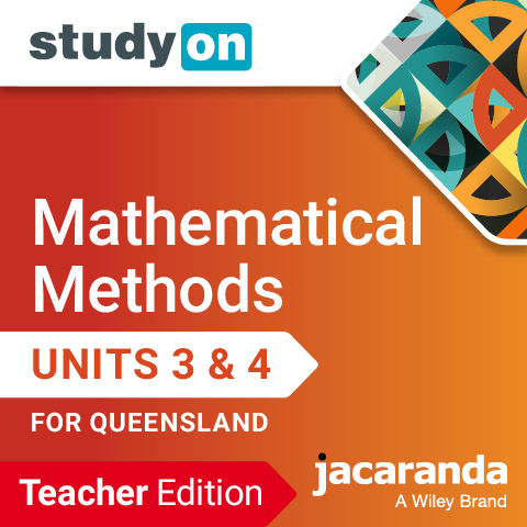 Mathematical Methods Units 3 & 4 for Queensland studyON Teacher Edition