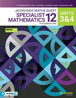 Jacaranda Specialist Maths 12 for Queensland Units 3 & 4