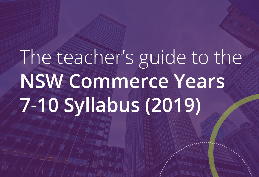 the teachers guide to the nsw commerce years 7-10 syllabus 2019