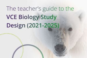 the teachers guide to the VCE Biology Study Design 2021-2025