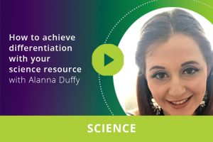 How to achieve differentiation with your science resource webinar thumbnail