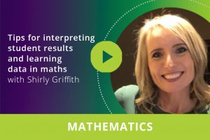 Tips for interpreting student results and learning data in maths webinar thumbnail
