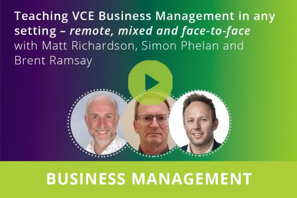 Teaching VCE Business Management in any setting webinar thumbnail
