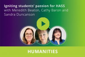 Igniting students' passion for HASS webinar thumbnail