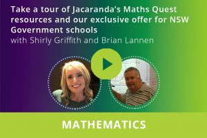 Take a tour of Jacaranda's Maths Quest resources and our exclusive offer for NSW Government schools webinar thumbnail